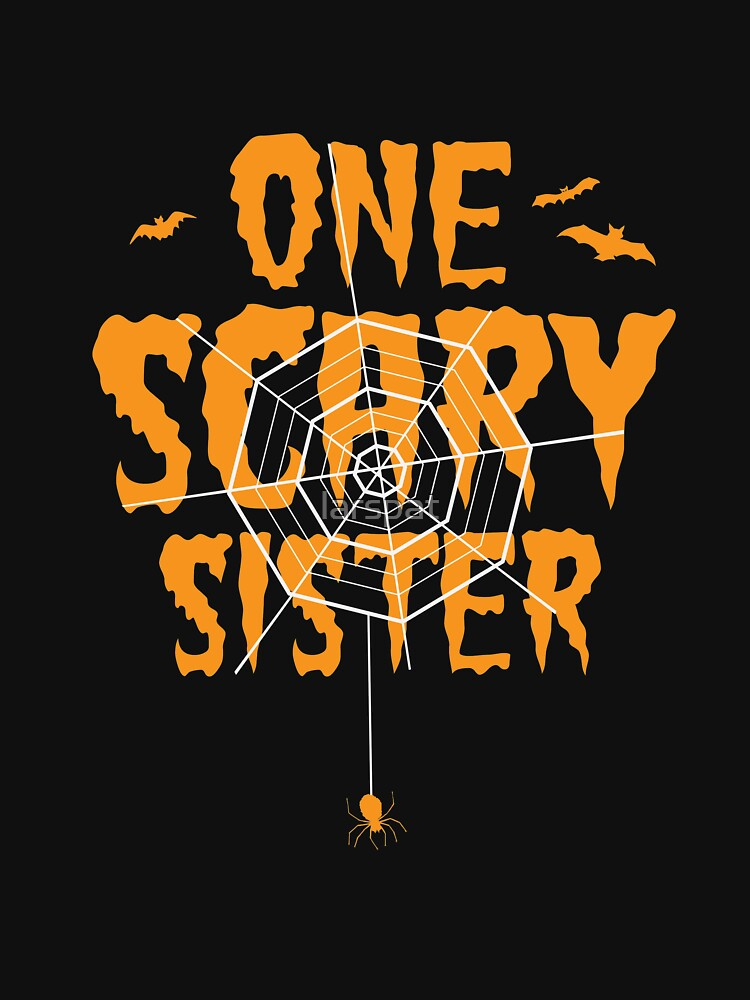 One Scary Sister T-Shirt Funny Halloween Tomb It May Concern Tee by larspat