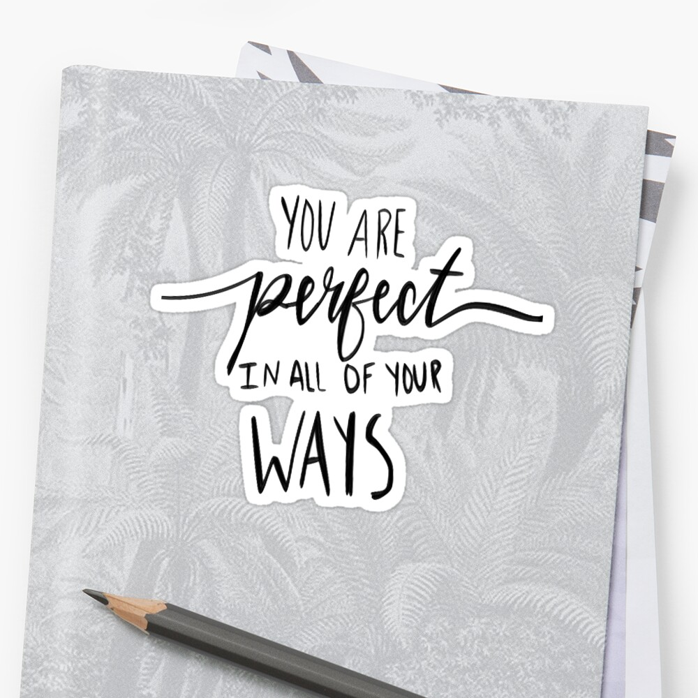 you are perfect in all of your ways by Daria Smith
