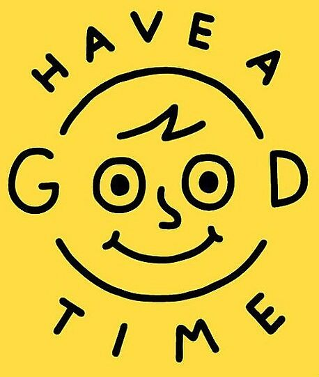 have a good time  by jennykeough