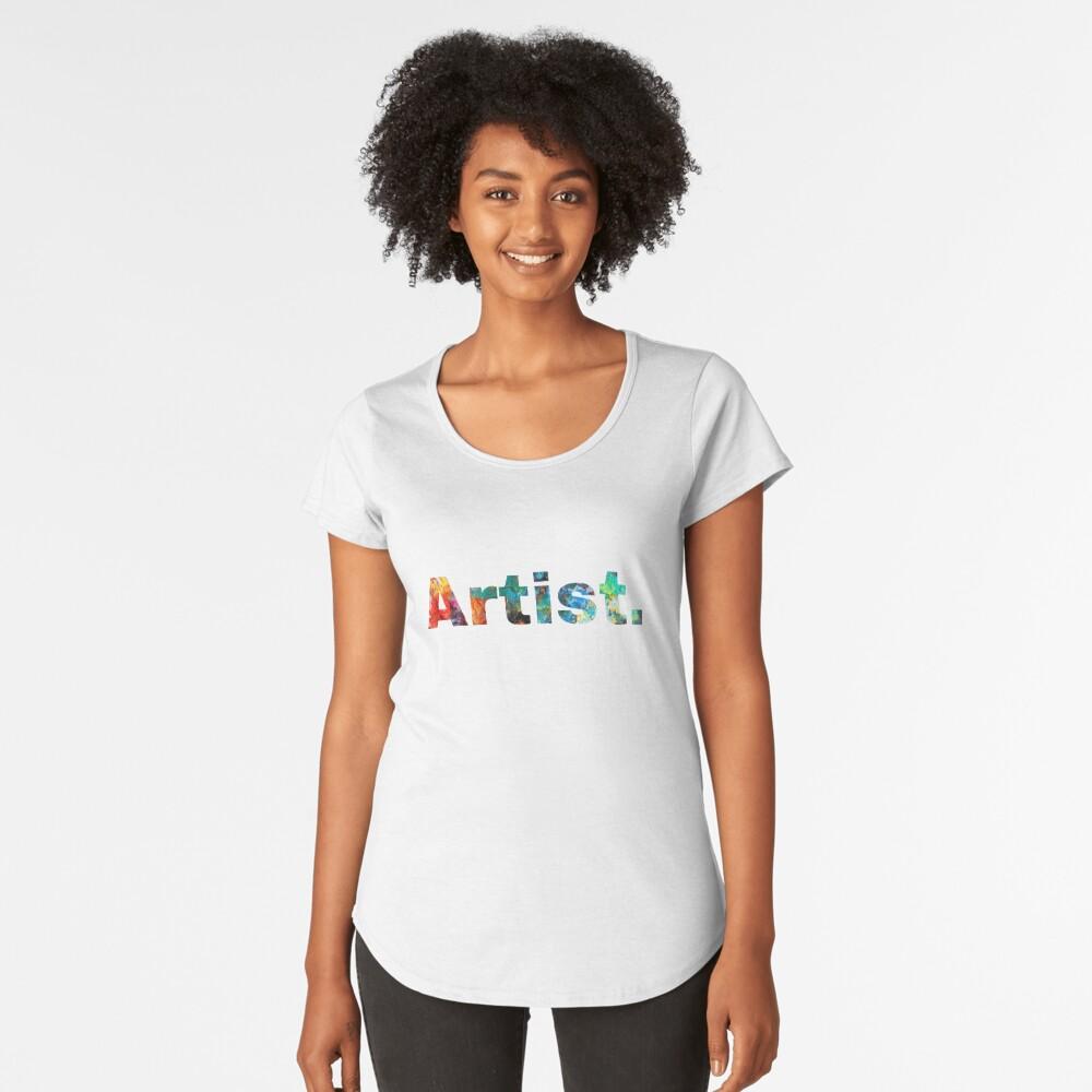 Artist Art, Paint Pallete, Artist Painter Designer Women's Premium T-Shirt Front