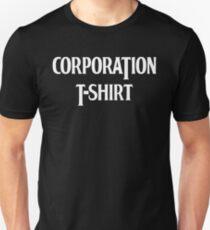CORPORATION T-SHIRT Unisex T-Shirt