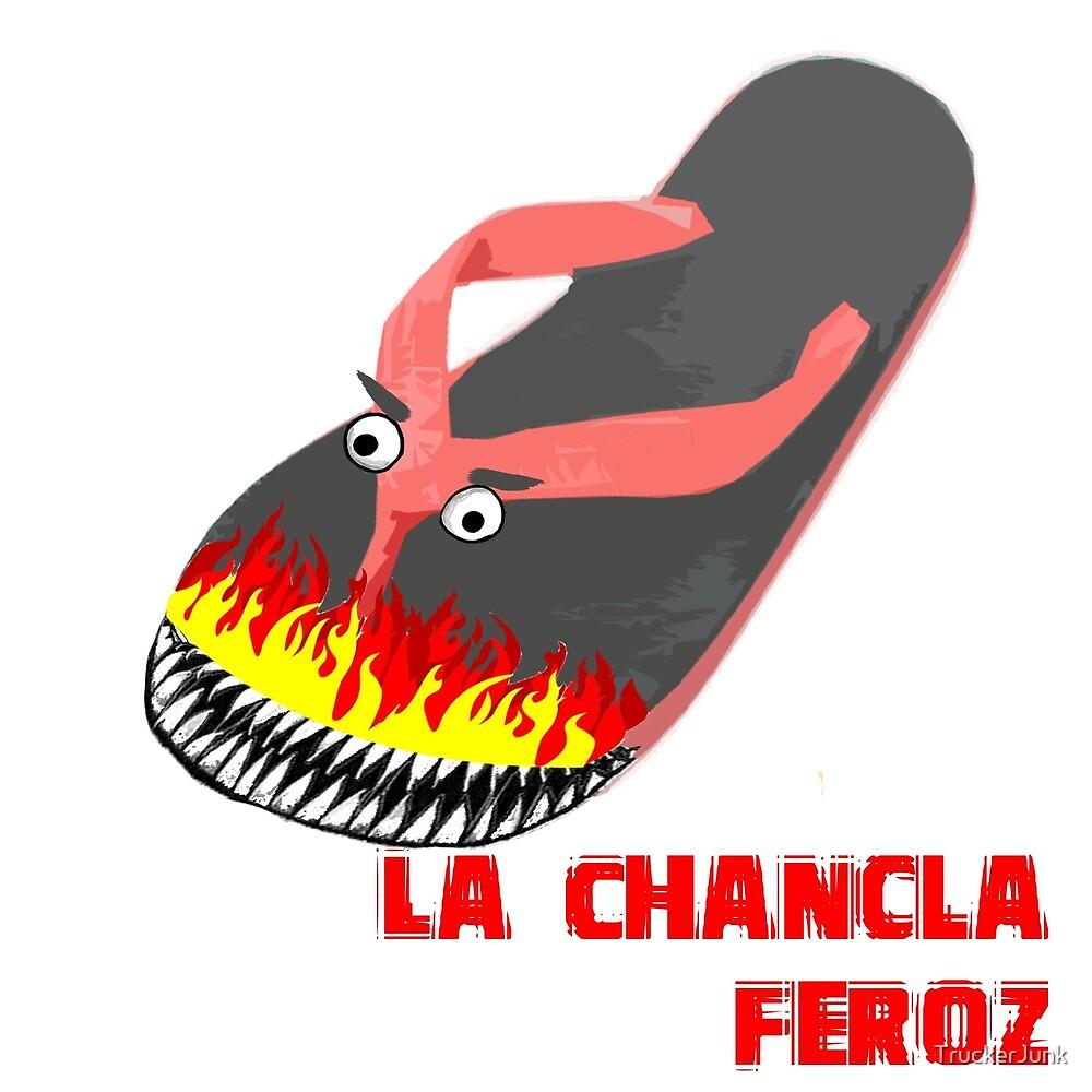 La Chancla Feroz by TruckerJunk