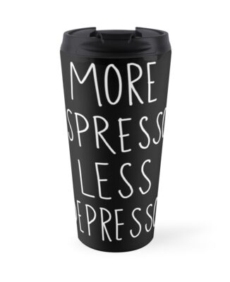 more espresso less depresso by Esther Saavedra