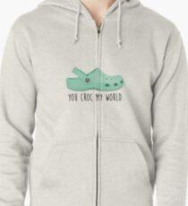you croc my world Zipped Hoodie