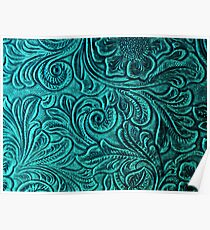 Turquoise Embossed Tooled Leather Floral Scrollwork Design Poster
