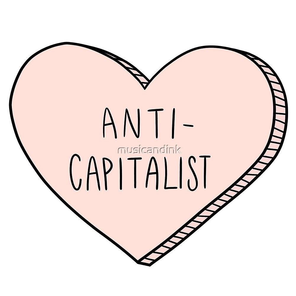 Anti-Capitalist - pink candy heart by musicandink