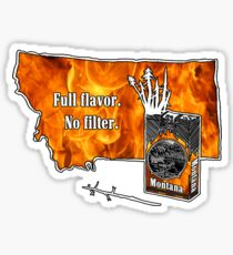 Montana - Full Flavor No Filter (Fire) Sticker