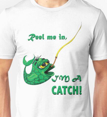 I'm a Catch! T-Shirt