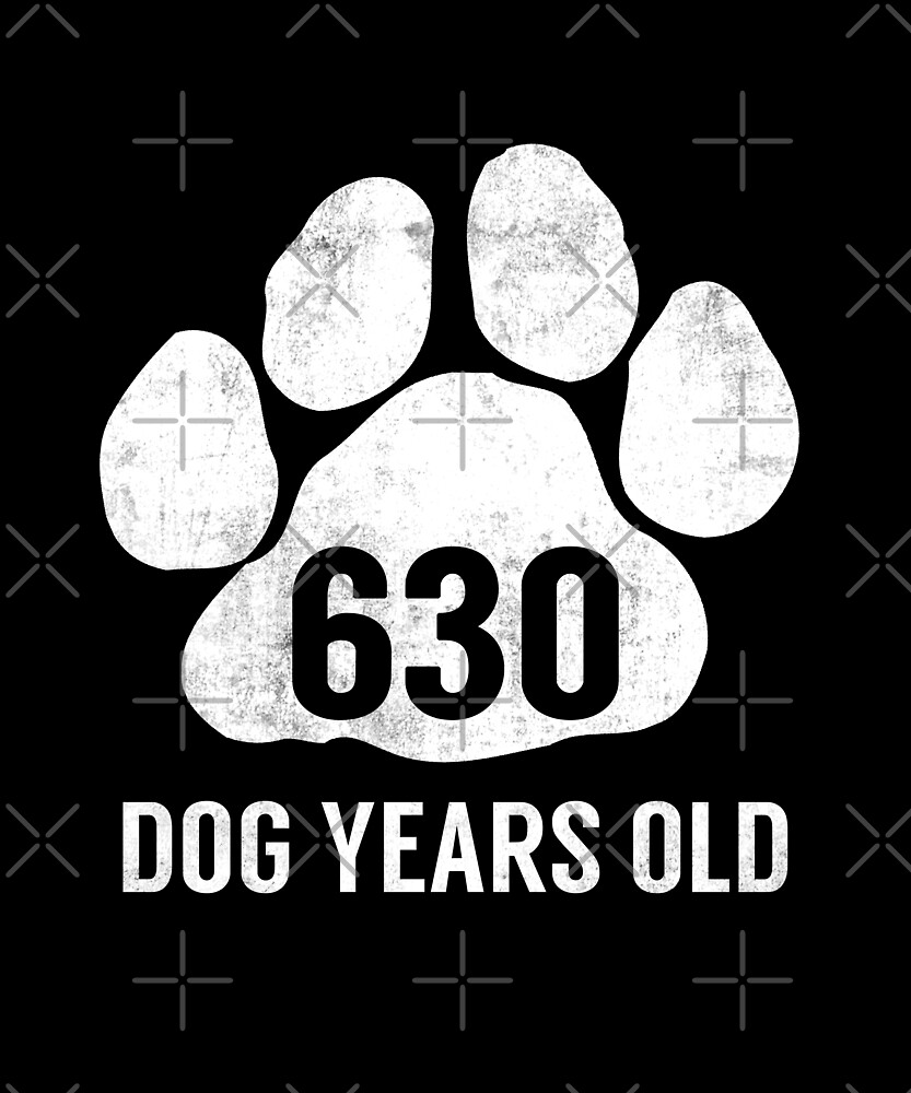 630 Dog Years Old Funny 90th Retired Birthday Gift by SpecialtyGifts
