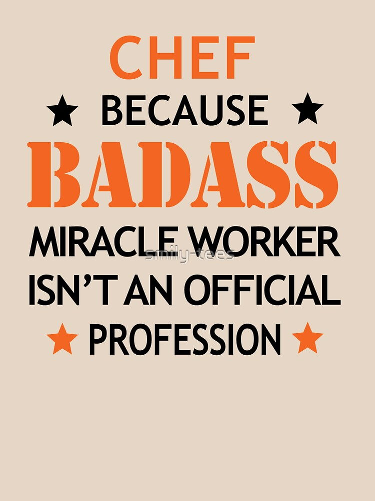 Chef Funny Birthday Surprise  Badass Miracle Worker  by smily-tees