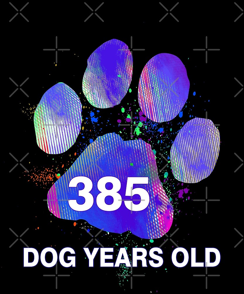 Awesome 385 Dog Years Old Funny 55th Birthday Gift by SpecialtyGifts
