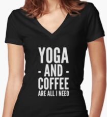 Yoga and coffee are all I need Women's Fitted V-Neck T-Shirt