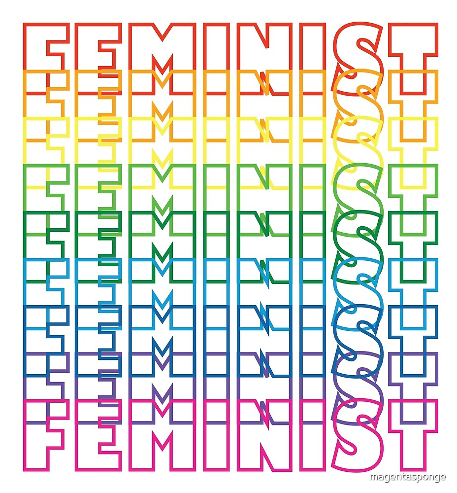 Proud To Be A Feminist Rainbow LGBT Letters by magentasponge