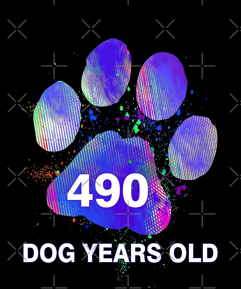 Awesome 490 Dog Years Old Funny 70th Retired Birthday by SpecialtyGifts