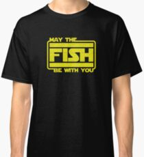 May The Fish Be With You Fishing Classic T-Shirt