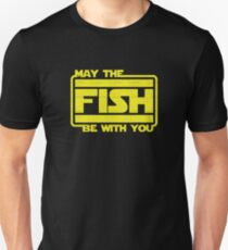 May The Fish Be With You Fishing Unisex T-Shirt