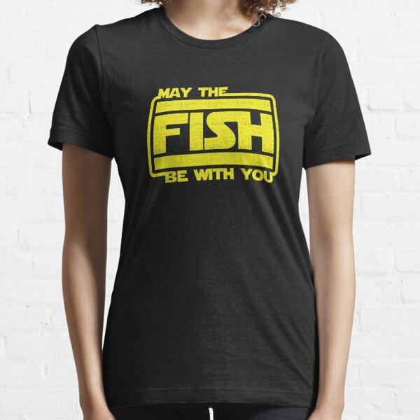 Que le poisson soit avec vous Pêche T-shirt essentiel