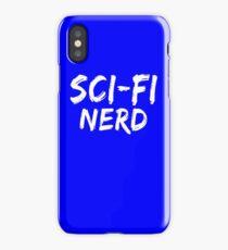 Sci-Fi Nerd (Science-Fiction Nerds) T-Shirts & Hoodies iPhone Case/Skin