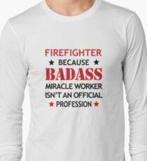 Firefighter Shirt/Hoodie/Tank/Dress Job Gift - Cool Badass Present T-Shirt