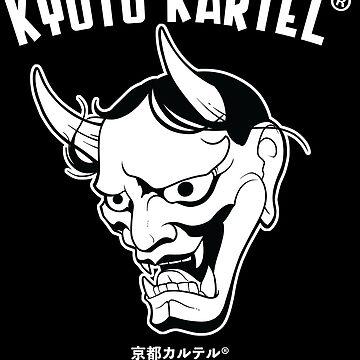 Kyoto Kartel® by BankaiChu