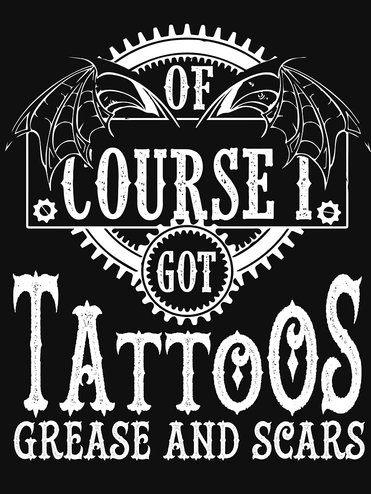 Of Course I Got Tattoos T Shirt by Teestart
