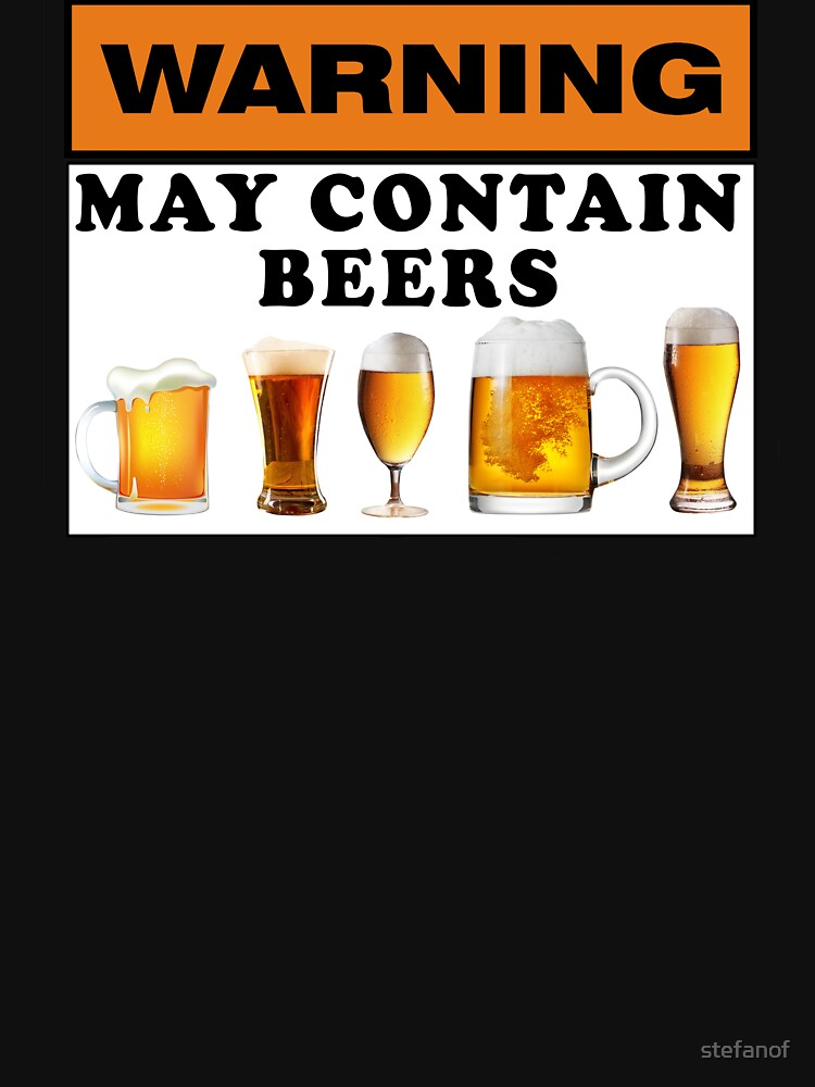 Warning may contain beers by stefanof