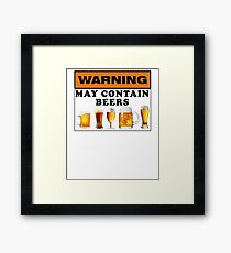 Warning may contain beers Framed Print