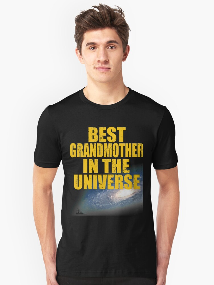 Best Grandmother In The Universe Unisex T-Shirt Front