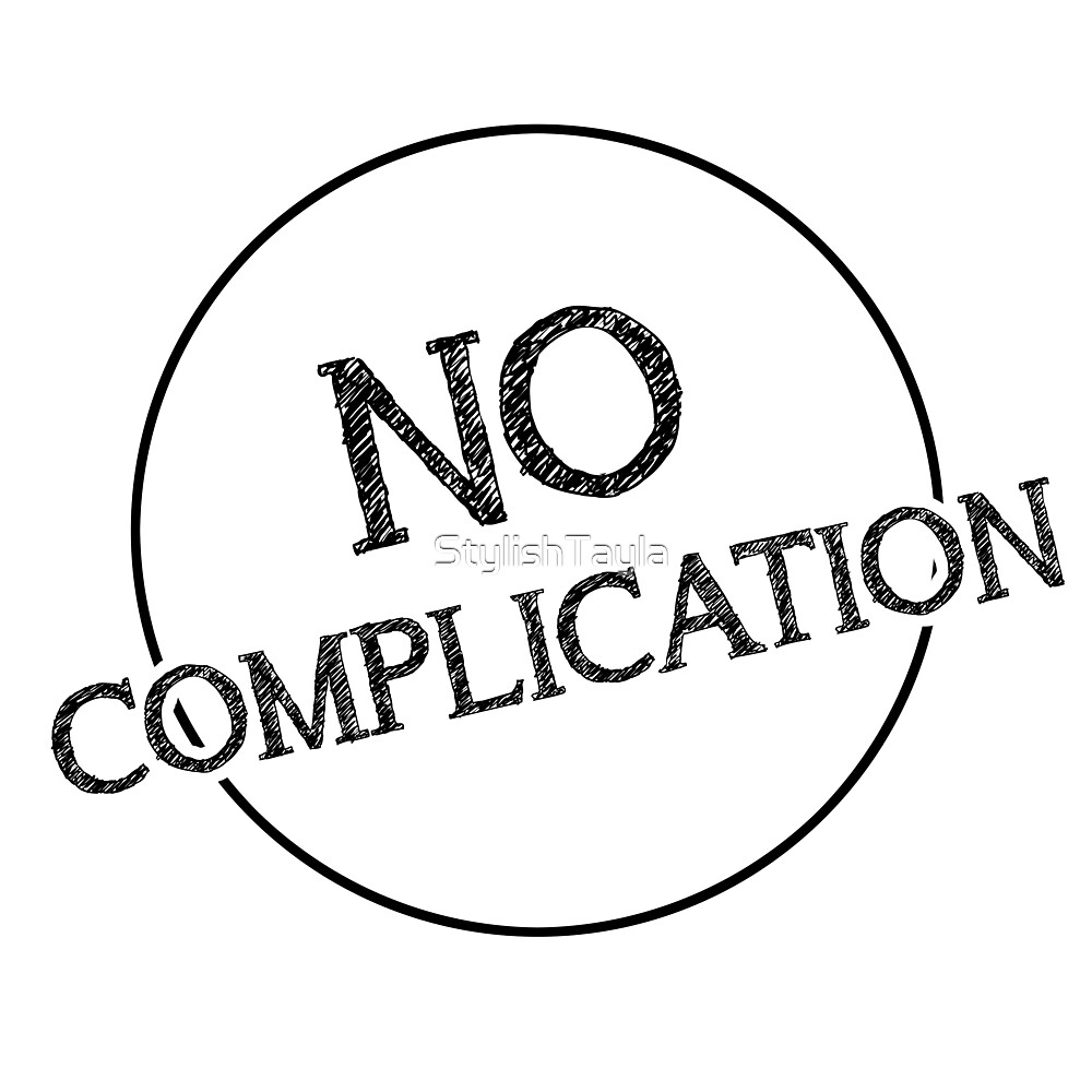 No Complication Typography Design by Tayla Williams