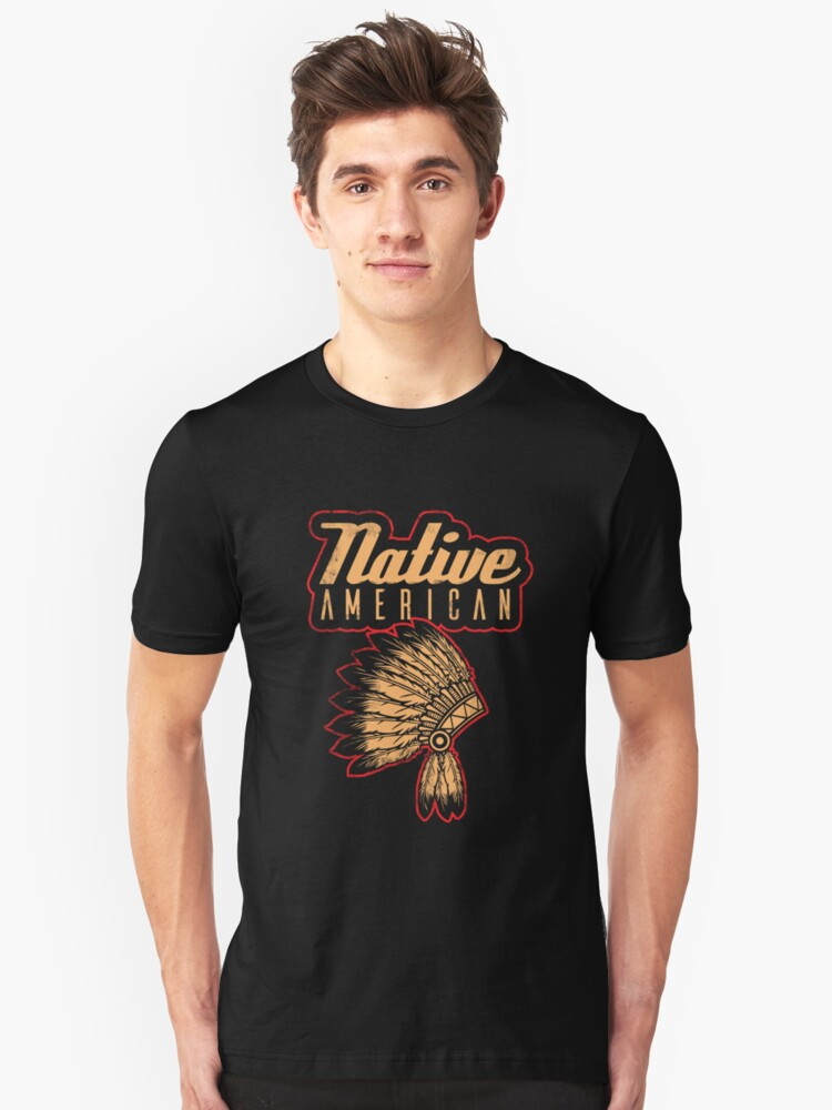 Native American Shirts. Native American Gifts For Women/Men Unisex T-Shirt Front