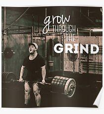 Grow Through The Grind - Deadlift Poster