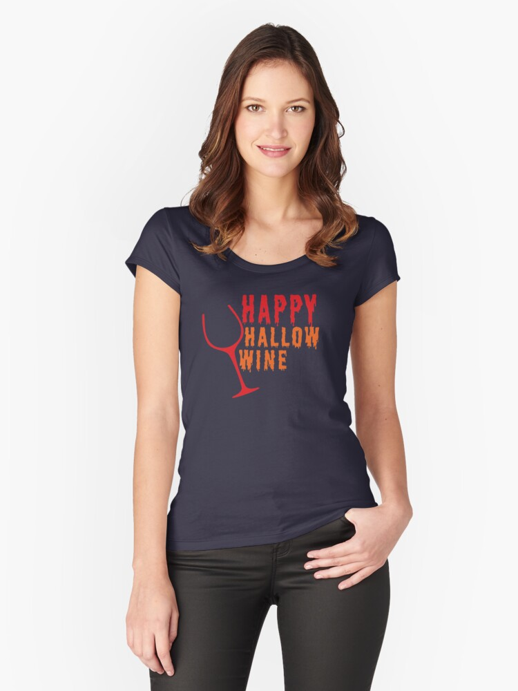 Happy Hallow-Wine Women's Fitted Scoop T-Shirt Front