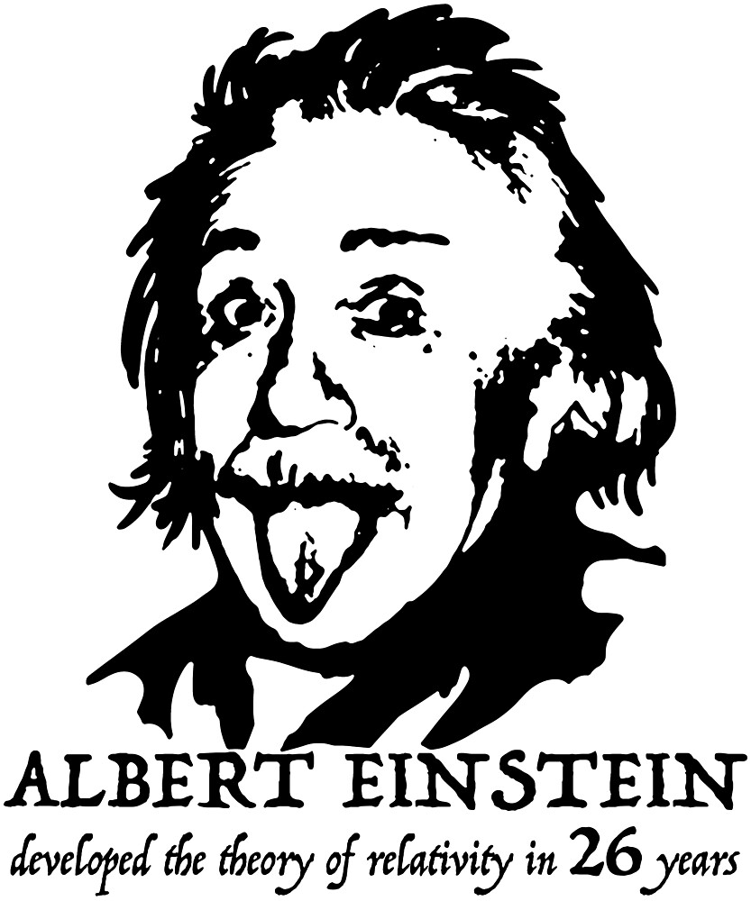 Albert Einstein Funny Gift tee shirt T-shirt for 26 th birthday 26 years by MichaelRellov