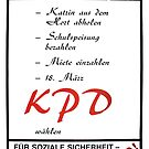 Don`t Forget! Vote KPD (Communist Party Germany) - 1990  by Remo Kurka