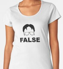 Dwight Schrute False Women's Premium T-Shirt