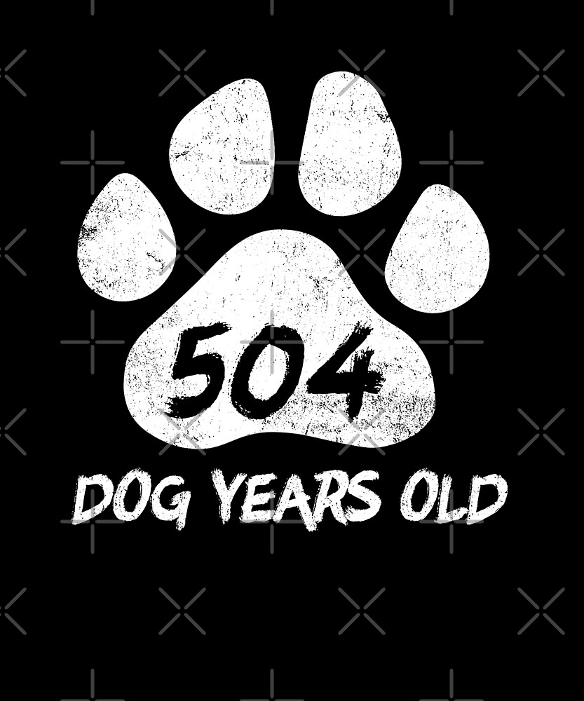 504 Dog Years Old Funny 72nd Birthday Novelty Gift by SpecialtyGifts