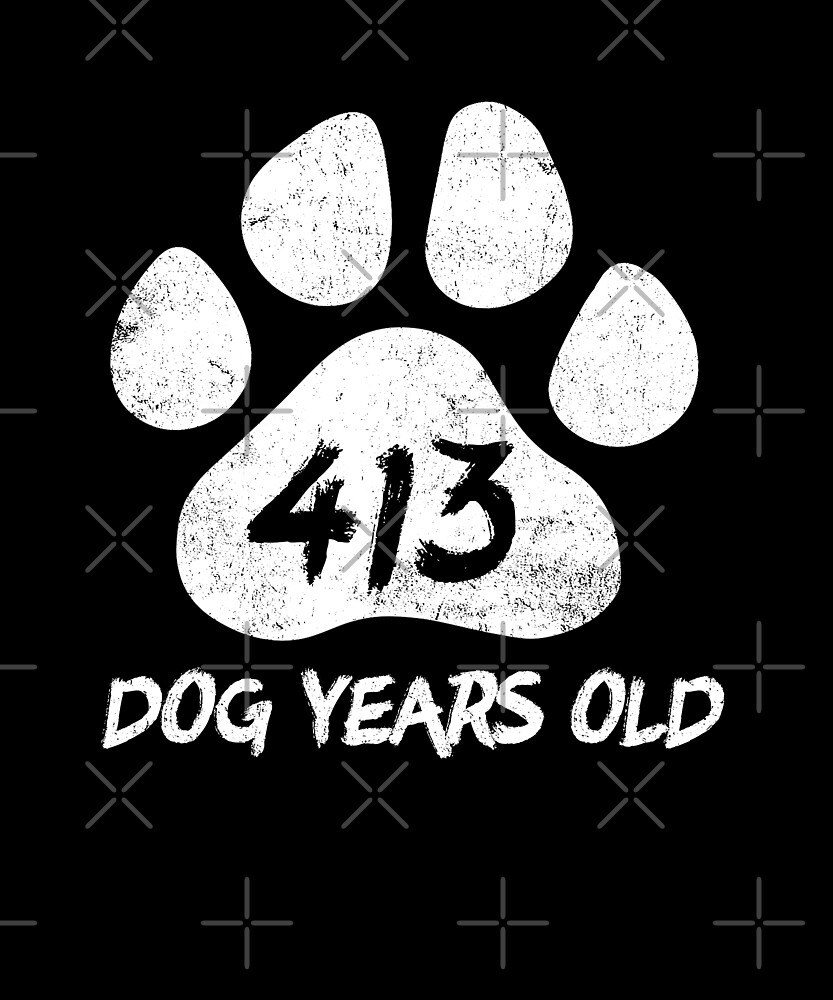 413 Dog Years Old Funny 59th Birthday Novelty Gift by SpecialtyGifts