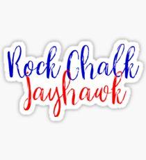 Rock Chalk Jayhawk Sticker