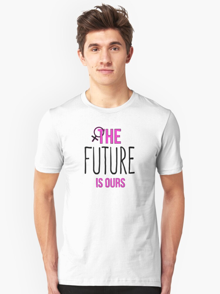The Future Is Ours (black) Unisex T-Shirt Front