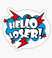 Hello loser-comic pop art text Sticker