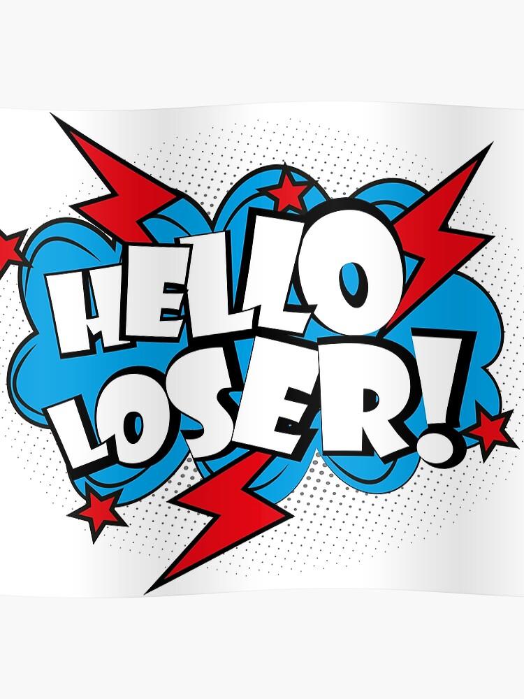 Bonjour Texte Pop Art Loser Comique Poster