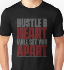 Hustle And Heart Will Set You Apart T-Shirt