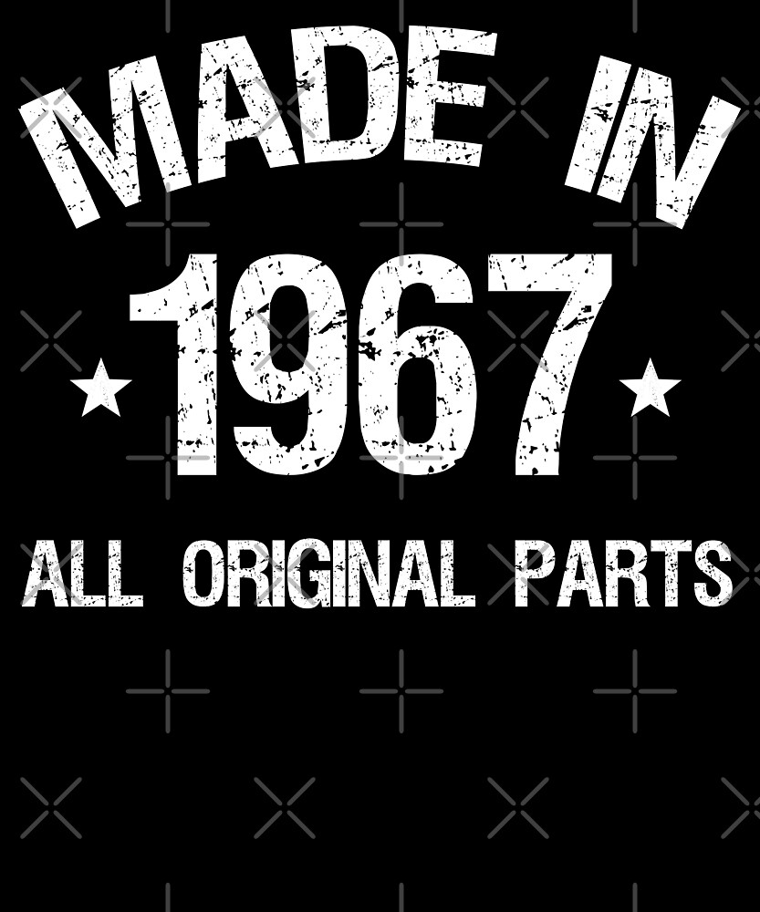 50th Birthday Made In 1967 T-shirt by Kimcf