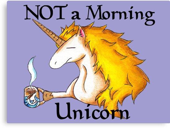NOT a Morning Unicorn by KOKeefeArt