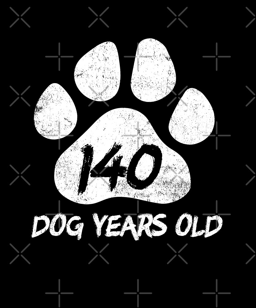 140 Dog Years Old Funny 20th Birthday Novelty Gift by SpecialtyGifts
