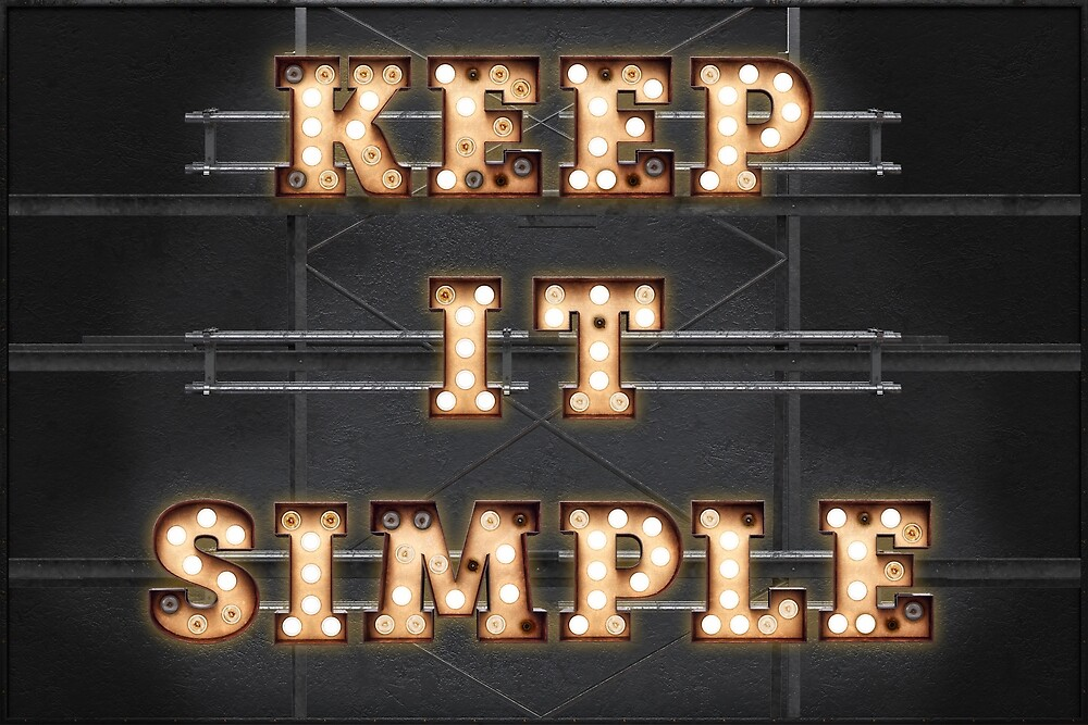 Keep it simple by Art-Frankenberg