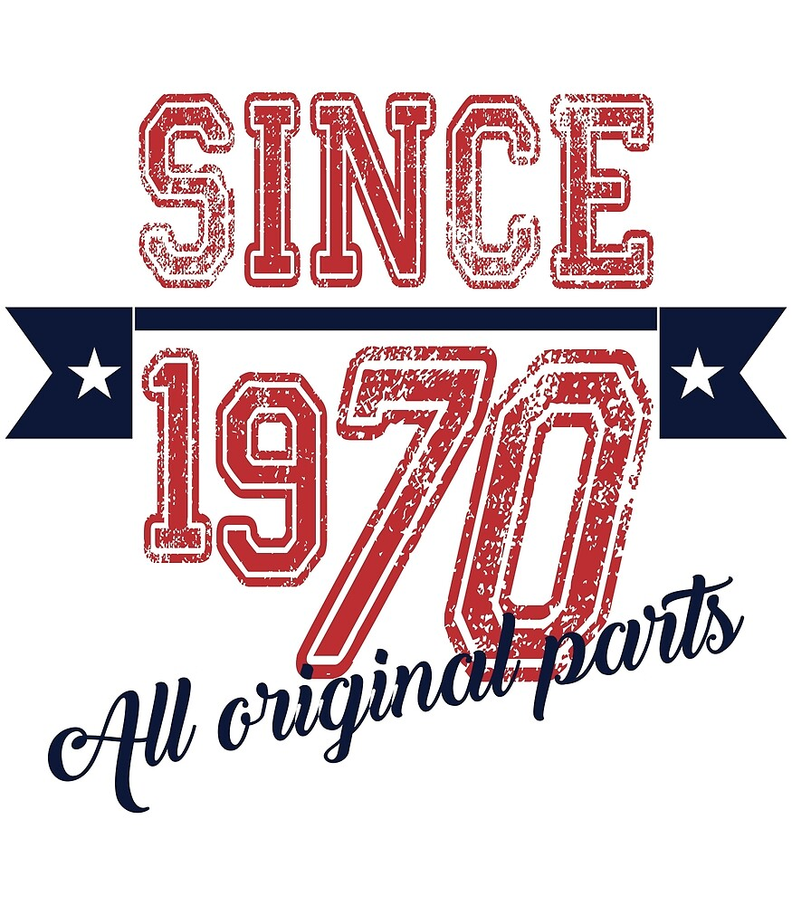 Since 1970 by capp6