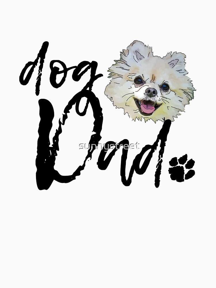 Dog Breed Pomeranian Dad by SunnyStreet