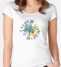 It's a good day for a good day Women's Fitted Scoop T-Shirt