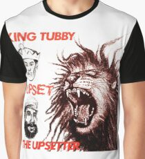 When The King Makes Upset The Upsetter Graphic T-Shirt